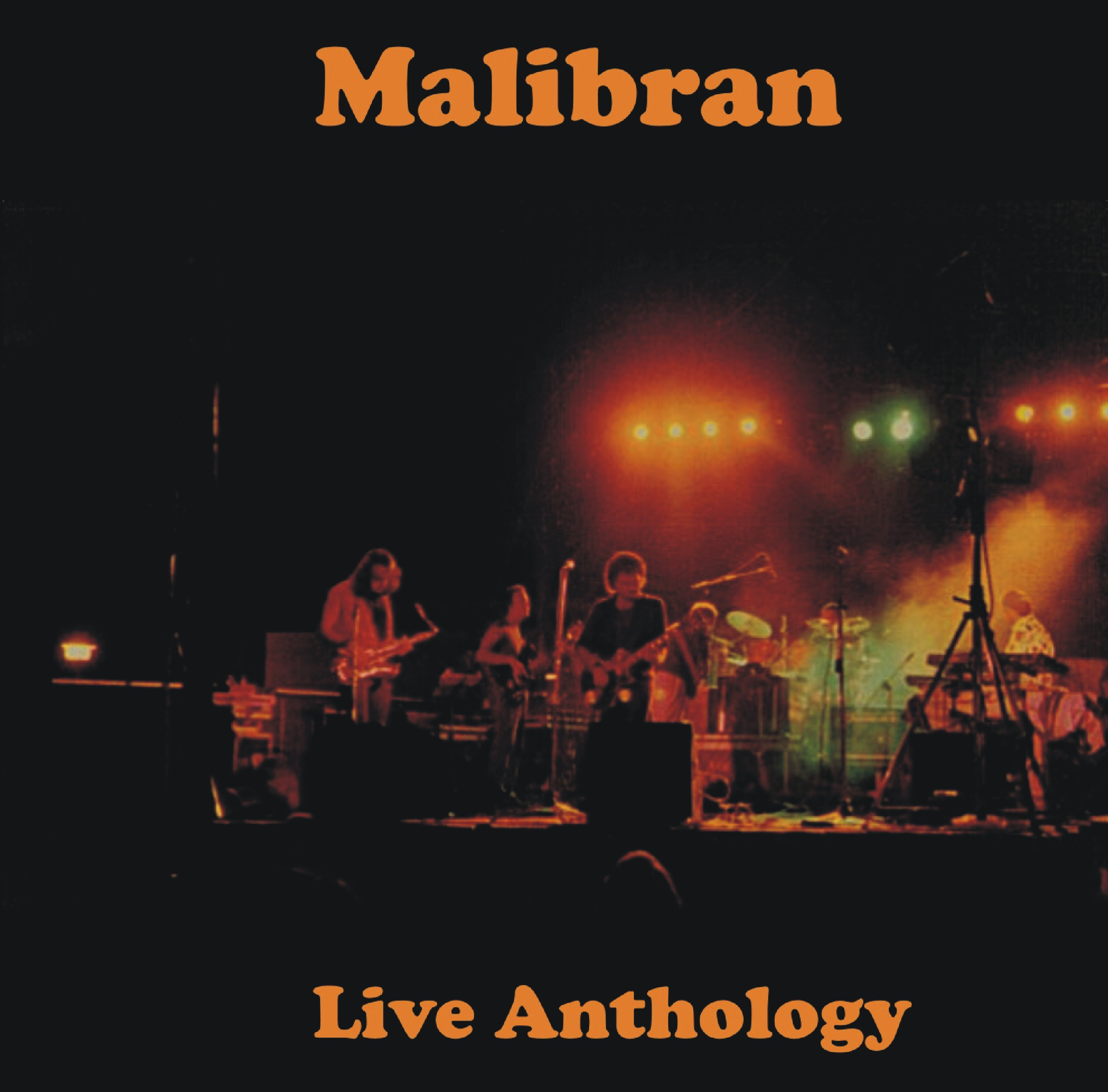 MALIBRAN – Live Anthology Cd